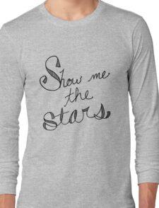 Show Me the Stars Long Sleeve T-Shirt