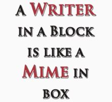 A Writer in a Block by JARCreative