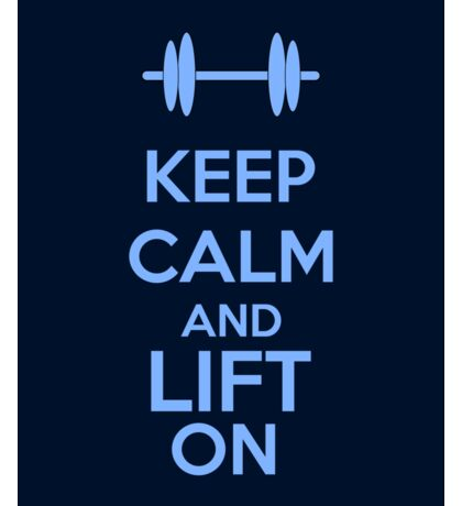 Keep Calm And Lift On Sticker