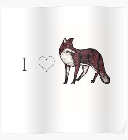 I <3 Foxes Poster