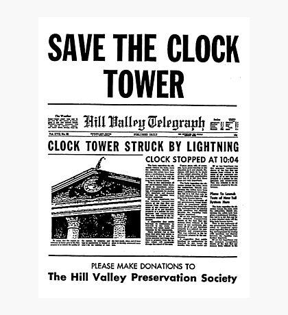 Save the Clocktower Photographic Print