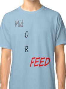 Feeders  Classic T-Shirt
