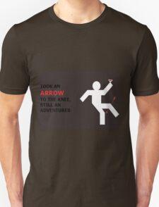 Arrow to the Knee, Still an Adventurer T-Shirt