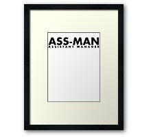 Assistant Manager (black) Framed Print