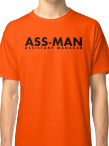 Assistant Manager (black) Classic T-Shirt