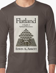 Flatland: flat-chested just means more spiritual! Long Sleeve T-Shirt