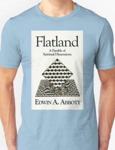 Flatland: flat-chested just means more spiritual! Unisex T-Shirt