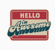 Hello I'm Awesome by saboe