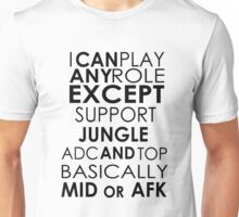 I Can Play Any Role Unisex T-Shirt
