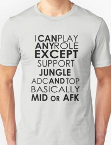 I Can Play Any Role T-Shirt