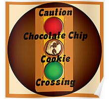Chocolate Chip Cookie Craze Poster