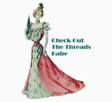 Check Out The Threads by Tickleart