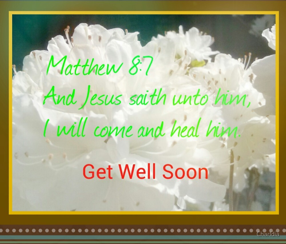 Jesus Came To Heal Get Well Card by Charldia