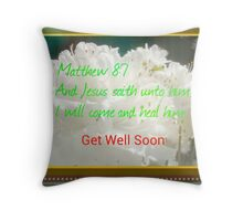 Jesus Came To Heal Get Well Card Throw Pillow
