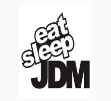 eat sleep jdm by custom stickers and tshirts