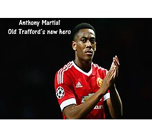 Anthony Martial - Old Trafford Hero Photographic Print