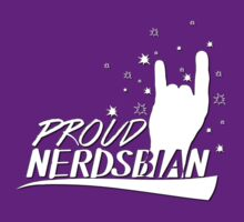 Proud to be a Nerdsbian by phoenix-cry