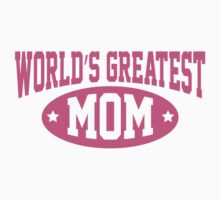 World's Greatest Mom by BrightDesign