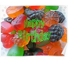 Gummy Fruit Happy Birthday Poster