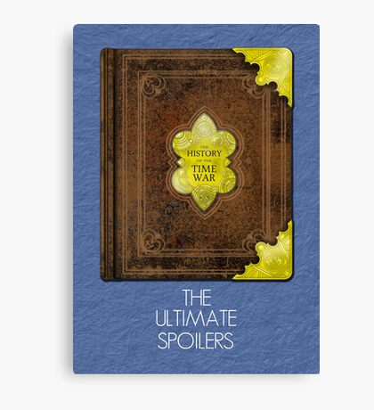 The Ultimate Spoilers Canvas Print