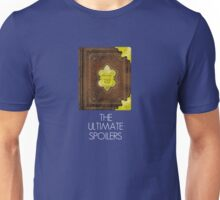 The Ultimate Spoilers Unisex T-Shirt