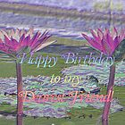 Happy Birthday to My Dearest Friend by DesignsbyApril
