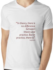 Theory and practice... (Amazing Sayings) Mens V-Neck T-Shirt