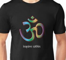 OM - Inquire Within Unisex T-Shirt
