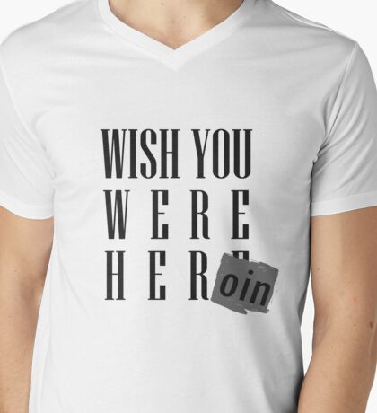 Wish You Were Heroin Mens V-Neck T-Shirt