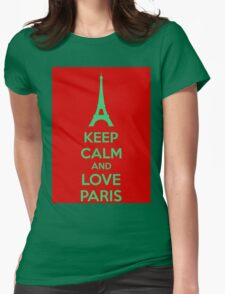 Keep Calm And Love Paris Womens Fitted T-Shirt