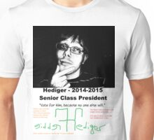 Freddie Hediger Campaign Unisex T-Shirt