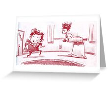 Home Late Greeting Card