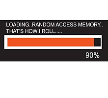 RAM Design Loading That's how I roll Plate #65 by RandomMemory