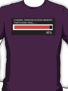RAM Design Loading That's how I roll Plate #65 T-Shirt