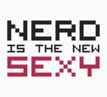 Nerd Is The New Sexy by Style-O-Mat