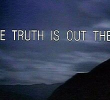 The X Files The Truth is Out There by Aceastep