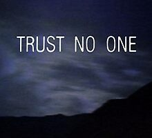 The X Files Trust No One by Aceastep