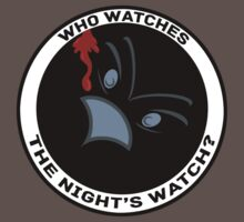 Who watches the Night's Watch? by Kellyanne