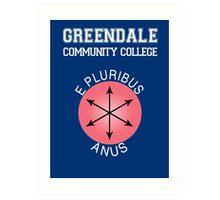Greendale - E Pluribus Anus Art Print