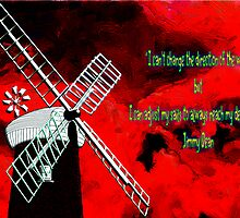 Horsey Windmill with a Quote by Jimmy Dean by Dennis Melling