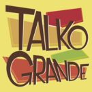 Talko Grande - The Denver, Colorado Podcast - STACKED by TalkoGrande