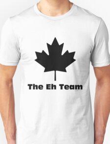 The eh team 1 T-Shirt