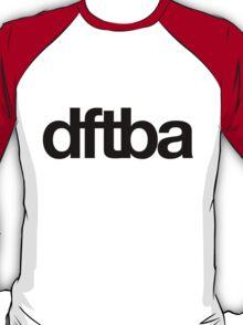 DFTBA 3.0 T-Shirt