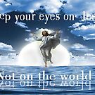Keep Your Eyes on Jesus by Rue McDowell