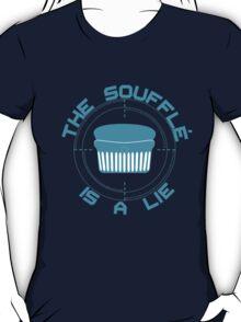The Soufflé is a Lie T-Shirt