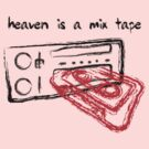 Heaven Is A Mixtape by HOTDJGEAR