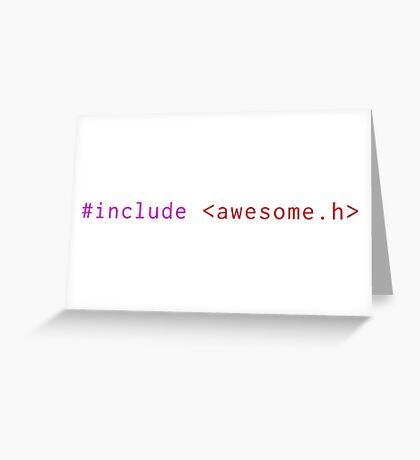 #include <awesome.h> Greeting Card