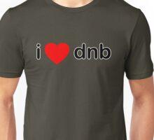 I Love DNB Unisex T-Shirt