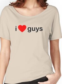 I Love Guys Women's Relaxed Fit T-Shirt