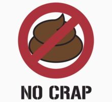 No Crap by HOTDJGEAR